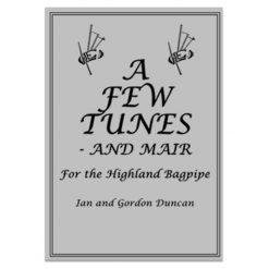 A Few Tunes - and Mair by Ian & Gordon Duncan